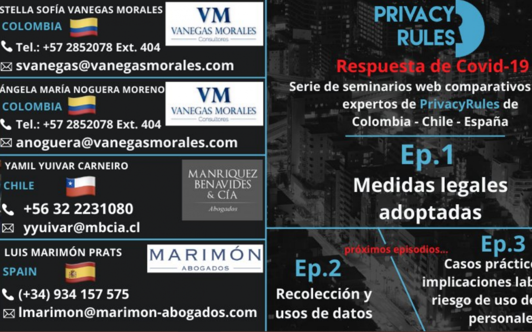 La Pandemia del Covid 19 exige pensar y actuar para proteger la privacidad. Video Conferencia Privacy Rules.